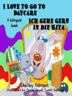 I Love to Go to Daycare Ich gehe gern in die Kita