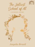 The Jolliest School of All - A School Story