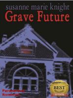 Grave Future