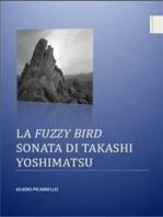 La Fuzzy Bird Sonata di Takashi Yoshimatsu