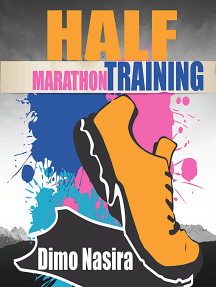Half Marathon Training: 2018 Ultimate Guide to Training For A half Marathon