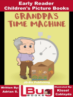 Grandpa's Time Machine