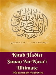 Kitab Hadist Sunan An-Nasa'i Ultimate