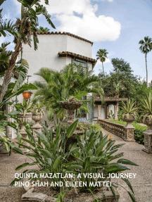 Quinta Mazatlan: A Visual Journey: Architecture of the Lower Rio Grande Valley, #2