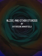 Bliss, and Other Stories