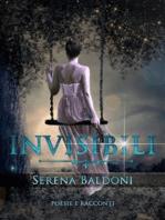 "Invisibili ""Poesie & Racconti"""