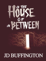 In The House Of In Between