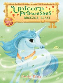 Unicorn Princesses 5: Breeze's Blast