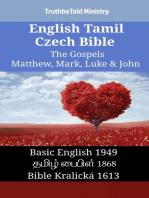 English Tamil Czech Bible - The Gospels - Matthew, Mark, Luke & John