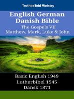 English German Danish Bible - The Gospels VII - Matthew, Mark, Luke & John