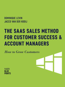 The SaaS Sales Method for Customer Success & Account Managers: How to Grow Customers: Sales Blueprints, #6