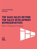 The SaaS Sales Method for Sales Development Representatives: How to Prospect for Customers: Sales Blueprints, #4