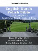 English Dutch Polish Bible - The Gospels II - Matthew, Mark, Luke & John