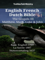 English French Dutch Bible - The Gospels III - Matthew, Mark, Luke & John