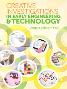 Creative Investigations in Early Engineering and Technology