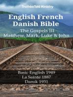 English French Danish Bible - The Gospels III - Matthew, Mark, Luke & John