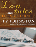Lost Tales and Trunk Stories