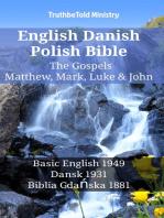 English Danish Polish Bible - The Gospels - Matthew, Mark, Luke & John
