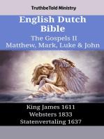 English Dutch Bible - The Gospels II - Matthew, Mark, Luke & John
