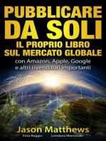 Pubblicare da soli il proprio libro sul mercato globale
