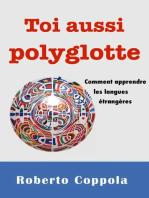 Toi aussi polyglotte