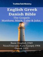 English Greek Danish Bible - The Gospels - Matthew, Mark, Luke & John