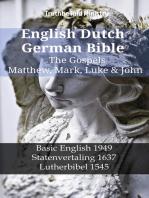 English Dutch German Bible - The Gospels - Matthew, Mark, Luke & John