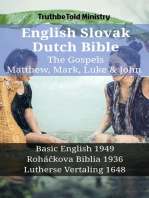 English Slovak Dutch Bible - The Gospels - Matthew, Mark, Luke & John