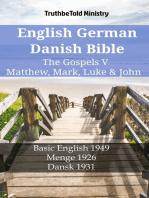 English German Danish Bible - The Gospels V - Matthew, Mark, Luke & John