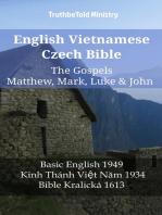 English Vietnamese Czech Bible - The Gospels - Matthew, Mark, Luke & John