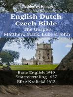 English Dutch Czech Bible - The Gospels - Matthew, Mark, Luke & John