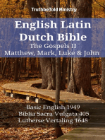 English Latin Dutch Bible - The Gospels II - Matthew, Mark, Luke & John