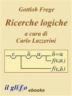 Ricerche Logiche. A cura di Carlo Lazzerini.
