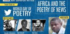"""Africa and the Poetry of News"""