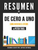 De Cero A Uno: Como Inventar El Futuro - Resumen Del Libro De Peter Thiel