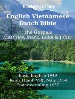 English Vietnamese Dutch Bible - The Gospels - Matthew, Mark, Luke & John