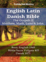 English Latin Danish Bible - The Gospels II - Matthew, Mark, Luke & John