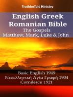 English Greek Romanian Bible - The Gospels - Matthew, Mark, Luke & John