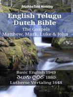 English Telugu Dutch Bible - The Gospels - Matthew, Mark, Luke & John