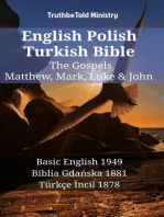 English Polish Turkish Bible - The Gospels - Matthew, Mark, Luke & John: Basic English 1949 - Biblia Gdańska 1881 - Türkçe İncil 1878