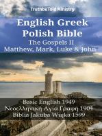 English Greek Polish Bible - The Gospels II - Matthew, Mark, Luke & John