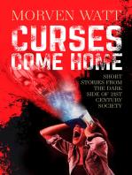 Curses Come Home