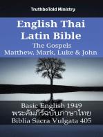 English Thai Latin Bible - The Gospels - Matthew, Mark, Luke & John
