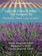 English French Bible - The Gospels III - Matthew, Mark, Luke and John