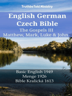 English German Czech Bible - The Gospels III - Matthew, Mark, Luke & John