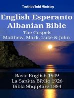 English Esperanto Albanian Bible - The Gospels - Matthew, Mark, Luke & John