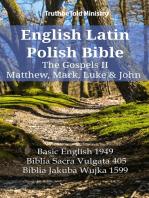 English Latin Polish Bible - The Gospels II - Matthew, Mark, Luke & John