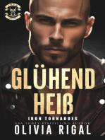 Iron Tornadoes - Glühend heiß