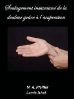 Soulagement instantané de la douleur grâce à l'acupression