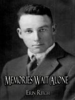 Memories Wait Alone